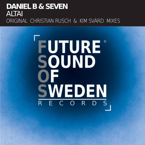 FSOS002  Daniel B & Seven - Altai (Incl. Mixes)