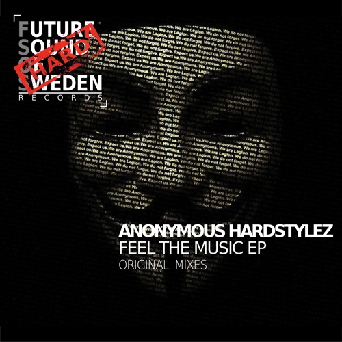 FSOSH002  Anonymous Hardstylez - Feel The Music EP