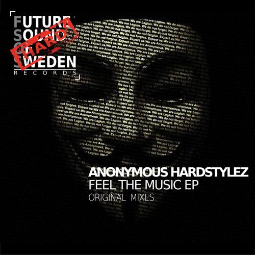 FSOSH002  Anonymous Hardstylez - Feel The Music EP