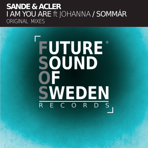 FSOS003  Sande & Acler - I Am You Are ft. Johanna / Sommár