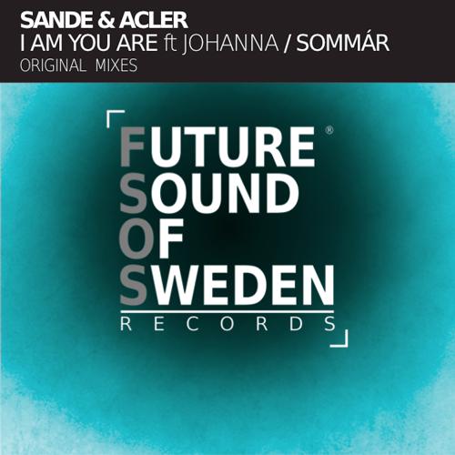 FSOS003  Sande & Acler - I Am You Are ft. Johanna / Sommár