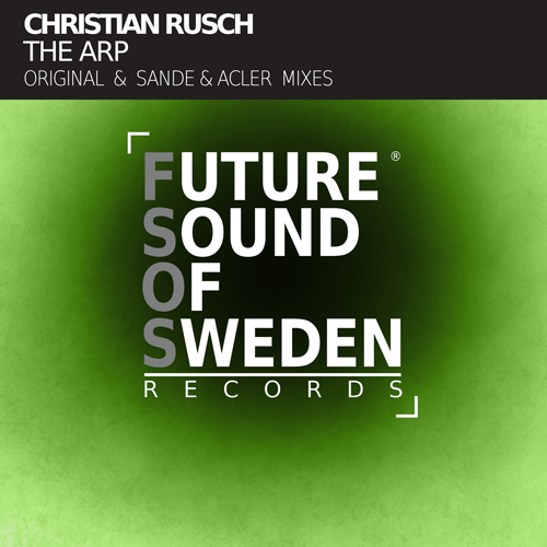 FSOS004 Christian Rusch - The Arp (Incl. Sande & Acler Remix)