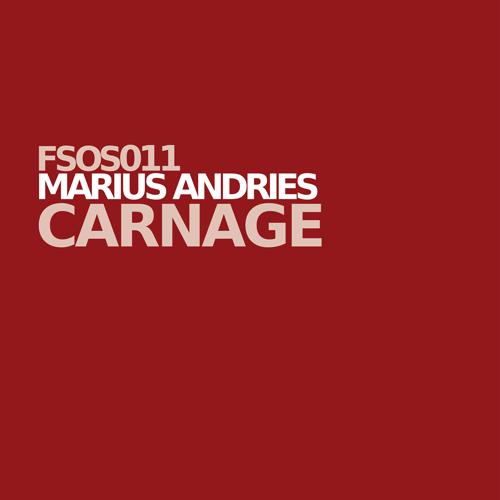 FSOS011 Marius Andries - Carnage (Incl. Mixes)