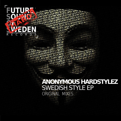 FSOSH001  Anonymous Hardstylez - Swedish Style EP