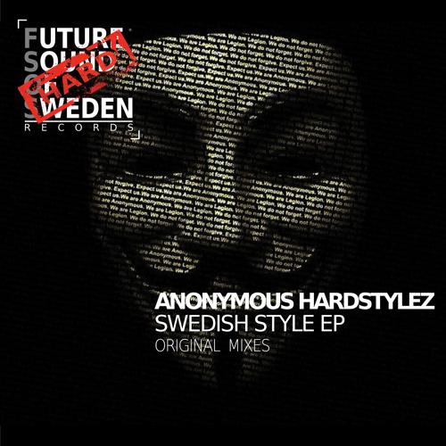 FSOSH001  Anonymous Hardstylez - Swedish Style EP